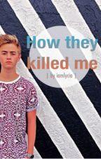 How they killed me [j.j] by iamlycia