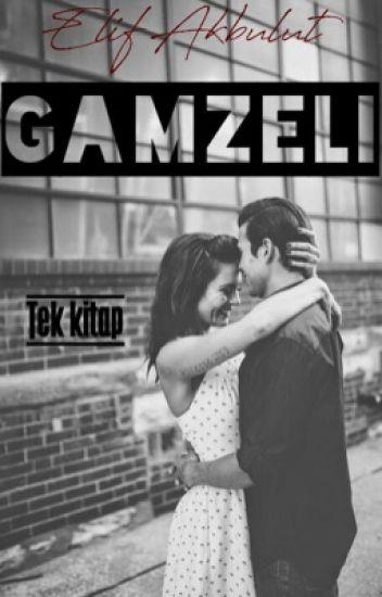 GAMZELİ(Tamamlandı)