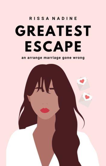 Greatest Escape [major editing]