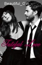 Fateful Love by Beautiful_Girl_-