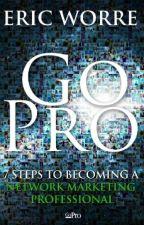 Go Pro 7 Pasos para Convertirse en un  Profesional del Mercadeo en Red by DHSeiryu
