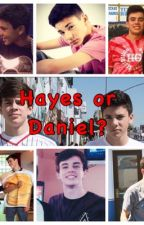 Hayes Grier or Daniel Skye? by _jack_and_jack