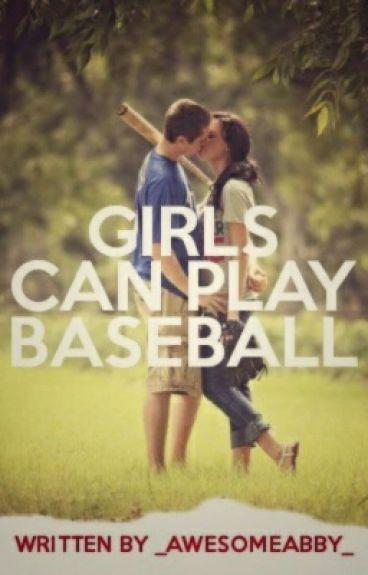 Girls can play Baseball