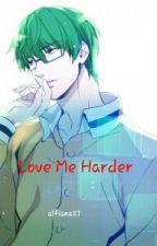 Love Me Harder by alfiana27