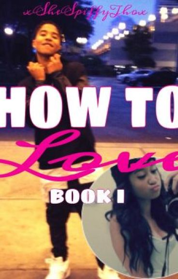 How To Love ( Roc Royal Love Story ) * EDITING *