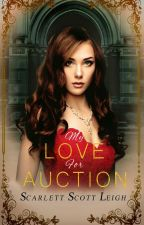 My Love for Auction by LoveObsession
