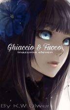 Inazuma eleven: Ghiaccio e Fuoco by KWOlwen