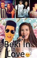 Beki In Love by LMSMikaela