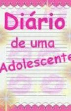 Diário de uma adolescente ! by PamiihFreitas26
