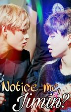 A VMin Special : Notice Me,Jimin? by Taehyunggie23