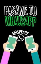 Pasame tu Whatsapp by myheartuis