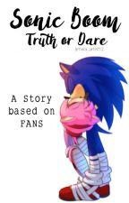 Truth Or Dare: Sonic Boom by amara_artist12
