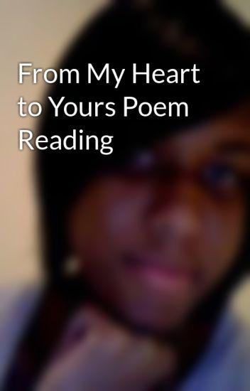 From My Heart To Yours Poem Reading Monique Pridgen Wattpad