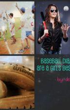Baseball Diamonds are a Girl's Best Friend by dear-shay