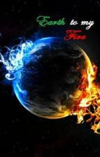 Earth To My Fire (girlxgirl) by Lion_and_Tiger