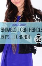 Animals...I Can Handle- Boys...I Cannot by muzicluver221