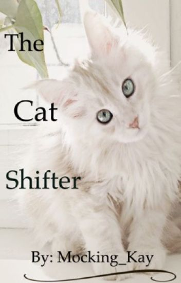 The cat shifter