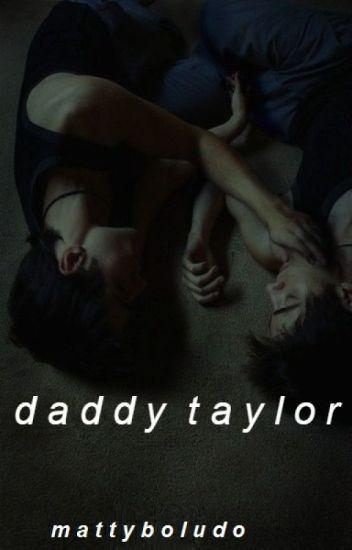 daddy taylor » shaylor
