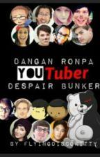 Dangan Ronpa YouTuber Despair Bunker by luka-tbh