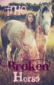 The broken Horse. by BreezyandCheer7