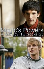 Magic's Powers (Merlin fan-fiction)(Merlin X reader) by Twixrocks123