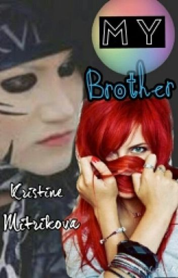 My Brother -CZ_BVB-