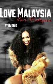 Love Malaysia by ovonia