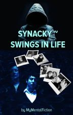 Synacky~Swings In Life by MyMentalFiction