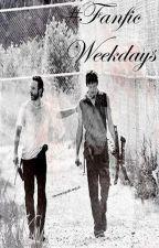#fanficweekdays by CourageofStars