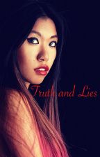 Truth and Lies by M3RYN13