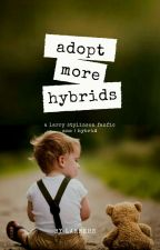 Adopt more hybrids (Book 2) by Larrehs