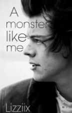 A monster like me by Lizziix