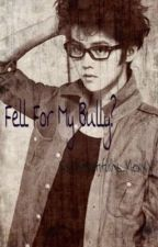 I Fell For My Bully? by zhajaris