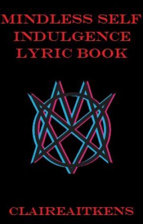 Mindless Self Indulgence Lyric Book - Brooklyn Hype (Part