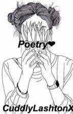 My poetry by CuddlyLashtonx