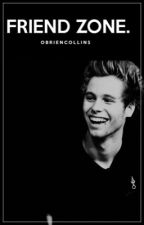 Friend Zone (Luke Hemmings) ONE SHOT- Completa by OBriencollins