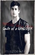 "Campañero 2: MARCUS DELA VEDA ""SMILE of a GANGSTER"" by miszoewriter"
