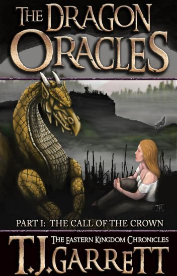 The Dragon Oracles. Part One: The Call of the Crown. (Sample)