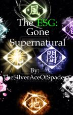 The ESG: Gone Supernatural by TheSilverAceOfSpades