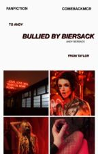 Bullied By Biersack | Taylor Momsen X Andy Biersack {BOOK ONE} by comebackmcr