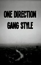 One Direction Gang Style by SwedishScott