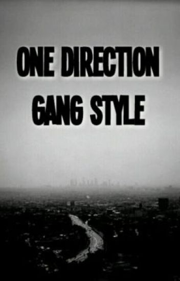 One Direction Gang Style