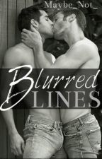 Blurred Lines (bxb) by Maybe_Not_