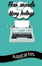 Few words, but many feelings by AdaCortes