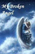 My Broken Angel by blazing_dreams4