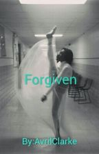 Forgiven by AvrilClarke