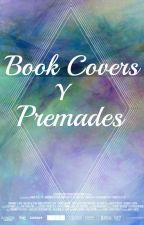 BOOK COVERS Y PREMADES||ABIERTO|| by VALENTINA_1112
