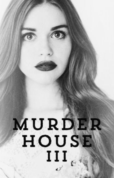 Murder House III (Tate Langdon Fanfiction)