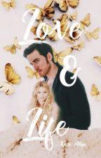 Love & Life by kacieeeee