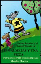 Cuento Infantil El Gato Pericles y el Ratón Filiberto en: Cien Almejas y Una Pizza by mpgflowers